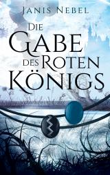 Cover-Bild Die Gabe des Roten Königs