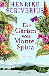 Cover-Bild Die Gärten von Monte Spina
