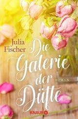 Cover-Bild Die Galerie der Düfte