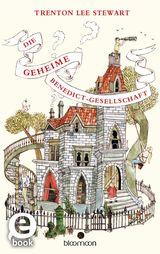 Cover-Bild Die geheime Benedict-Gesellschaft