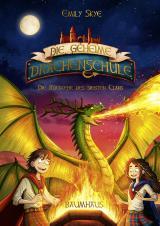 Cover-Bild Die geheime Drachenschule - Die Rückkehr des siebten Clans