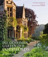 Cover-Bild Die geheimen Gärten der Cotswolds