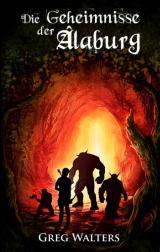 Cover-Bild Die Geheimnisse der Alaburg