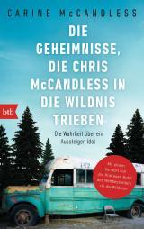 Cover-Bild Die Geheimnisse, die Chris McCandless in die Wildnis trieben