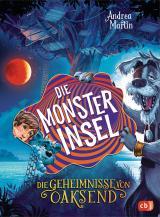 Cover-Bild Die Geheimnisse von Oaksend - Die Monsterinsel