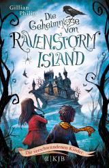 Cover-Bild Die Geheimnisse von Ravenstorm Island – Die verschwundenen Kinder