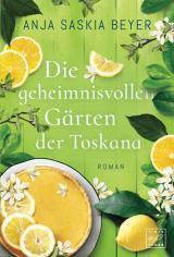 Cover-Bild Die geheimnisvollen Gärten der Toskana