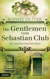 Cover-Bild Die Gentlemen vom Sebastian Club
