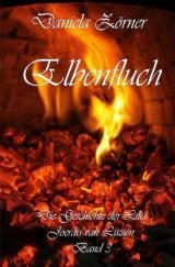 Cover-Bild Die Geschichte der Lilia Joerdis van Luzien / Elbenfluch