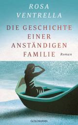 Cover-Bild Die Geschichte einer anständigen Familie