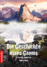 Cover-Bild Die Geschichte eines Gnoms