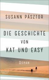 Cover-Bild Die Geschichte von Kat und Easy