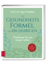 Cover-Bild Die Gesundheitsformel der 100-Jährigen