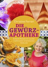 Cover-Bild Die Gewürz-Apotheke