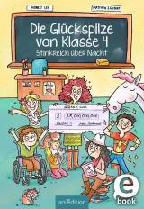 Cover-Bild Die Glückspilze von Klasse 4 - Stinkreich über Nacht