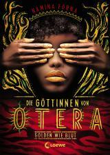 Cover-Bild Die Göttinnen von Otera - Golden wie Blut