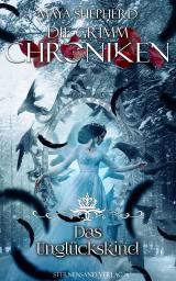 Cover-Bild Die Grimm-Chroniken (Band 23): Das Unglückskind
