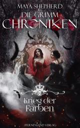 Cover-Bild Die Grimm-Chroniken (Band 26): Krieg der Farben