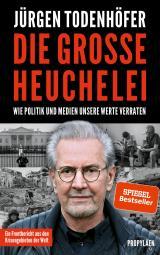 Cover-Bild Die große Heuchelei