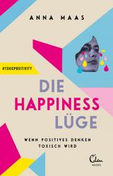 Cover-Bild Die Happiness-Lüge