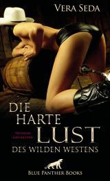 Cover-Bild Die harte Lust des wilden Westens | Erotische Geschichten