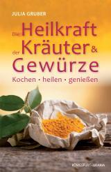 Cover-Bild Die Heilkraft der Kräuter und Gewürze
