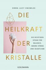 Cover-Bild Die Heilkraft der Kristalle