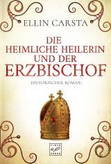 Cover-Bild Die heimliche Heilerin und der Erzbischof