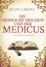 Cover-Bild Die heimliche Heilerin und der Medicus