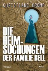 Cover-Bild Die Heimsuchungen der Familie Bell