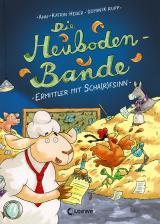 Cover-Bild Die Heuboden-Bande - Ermittler mit Scha(r)fsinn
