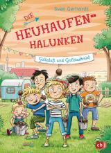 Cover-Bild Die Heuhaufen-Halunken - Gülleduft und Großstadtmief