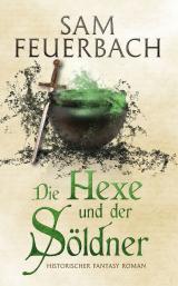 Cover-Bild Die Hexe und der Söldner
