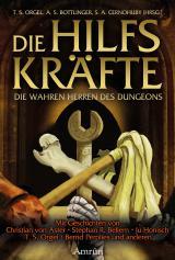 Cover-Bild Die Hilfskräfte – Die wahren Herren des Dungeons