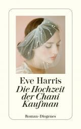 Cover-Bild Die Hochzeit der Chani Kaufman