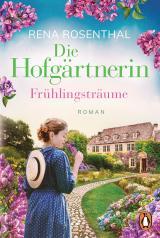 Cover-Bild Die Hofgärtnerin − Frühlingsträume