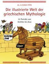 Cover-Bild Die illustrierte Welt der griechischen Mythologie