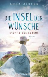 Cover-Bild Die Insel der Wünsche - Stürme des Lebens -