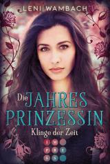 Cover-Bild Die Jahresprinzessin 2: Klinge der Zeit