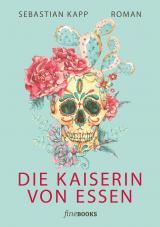 Cover-Bild Die Kaiserin von Essen