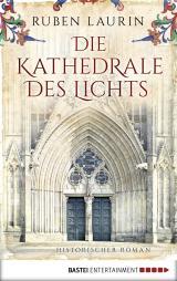 Cover-Bild Die Kathedrale des Lichts