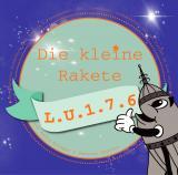 Cover-Bild Die kleine Rakete L.U.1.7.6