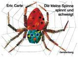 Cover-Bild Die kleine Spinne spinnt und schweigt