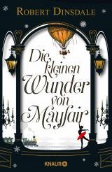 Cover-Bild Die kleinen Wunder von Mayfair