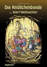 Cover-Bild Die Knöllchenbande ... feiert Weihnachten