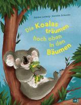 Cover-Bild Die Koalas träumen hoch oben in den Bäumen