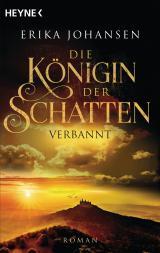 Cover-Bild Die Königin der Schatten - Verbannt