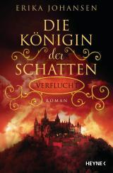 Cover-Bild Die Königin der Schatten - Verflucht