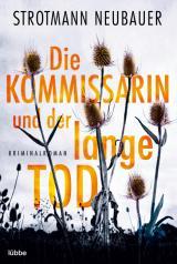 Cover-Bild Die Kommissarin und der lange Tod