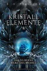 Cover-Bild Die Kristallelemente (Band 1)